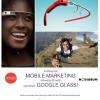 Konferencja Mobile Marketing Mix: będzie można przetestować Google Glass
