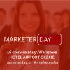 MARKETER DAY – spotkanie profesjonalistów marketingu