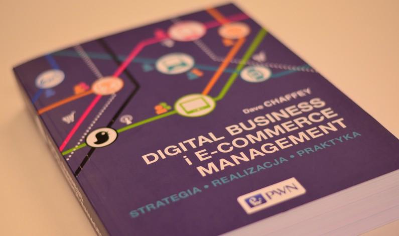 Jak opracować strategię dla mediów społecznościowych? Książka Digital Business i E-commerce Management