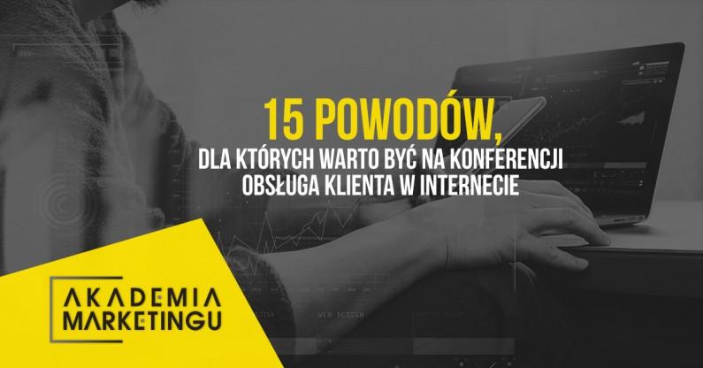 15 powodów, dla których warto być na Akademii Marketingu w Krakowie