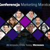 Już 28 listopada startuje Konferencja Marketing Maraton
