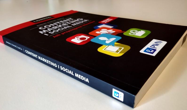 Co zmieniło się w content marketingu przez ostatnie dwa lata? Recenzja książki Barbary Stawarz-García
