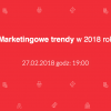 Marketingowe trendy w 2018 roku – kolejna Aula Kraków już niebawem