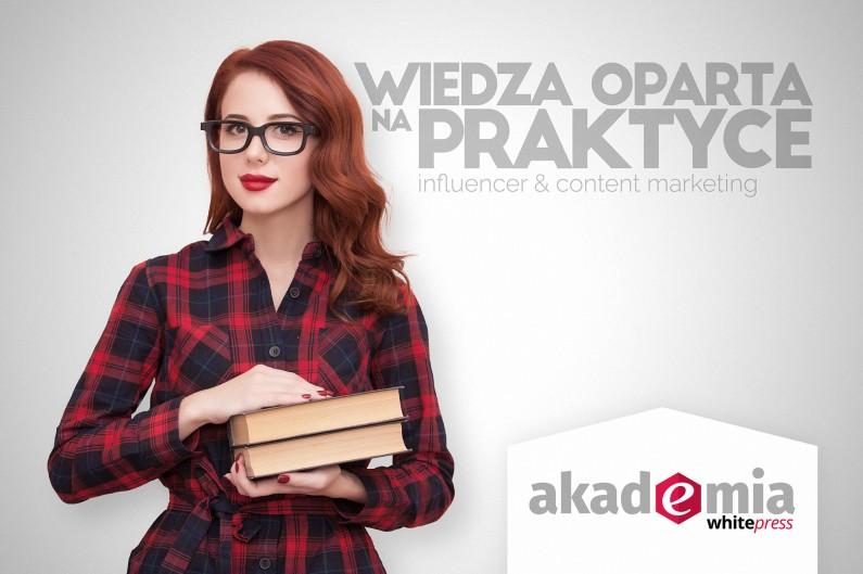 Praktyczna wiedza o influencer & content marketingu – startuje Akademia WhitePress