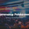 Kto został laureatem konkursu e-Commerce Polska awards 2018?