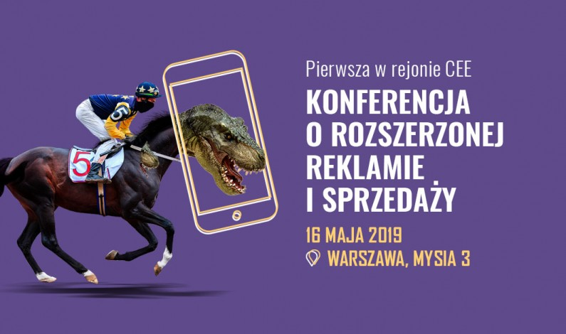 Augmented Advertising & Sales – pierwsza w rejonie CEE konferencja o AR i VR w marketingu oraz sprzedaży odbędzie się w Polsce