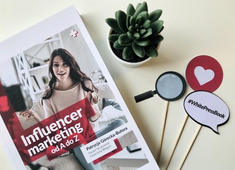 """Jak współpracować z influencerami? Recenzujemy książkę """"Influencer marketing od A do Z"""""""