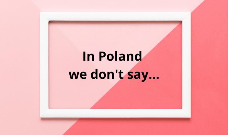 """Posty marek w ramach akcji """"In Poland we don't say…"""""""