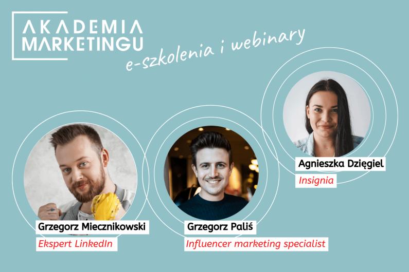 Influencer marketing i promocja w social media tematami najbliższych webinarów Akademii Marketingu