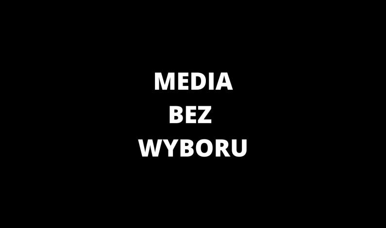 Media bez wyboru. Protest mediów w Polsce
