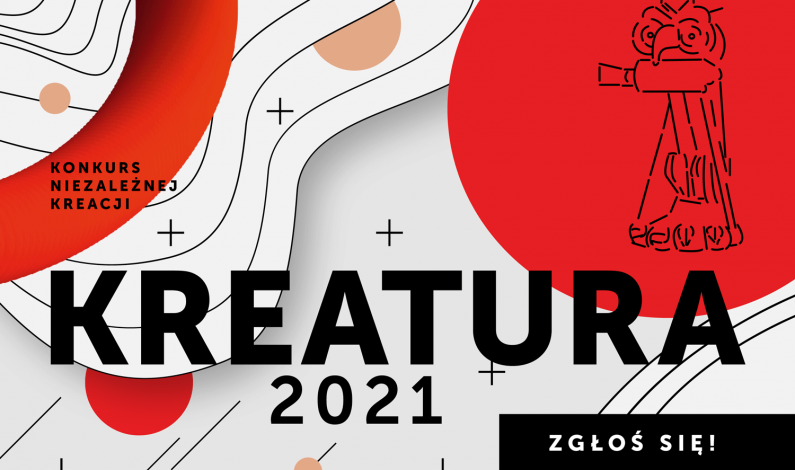 Trwają zgłoszenia do 25. edycji konkursu niezależnej kreacji Kreatura 2021