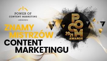 Poznaliśmy zwycięzców Power of Content Marketing Awards 2021