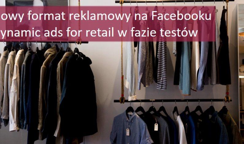 Nowy-format-reklamowy-na-Facebooku_dynamic-ads-for-retail-na-Facebooku_Catvertiser-blog_grafika
