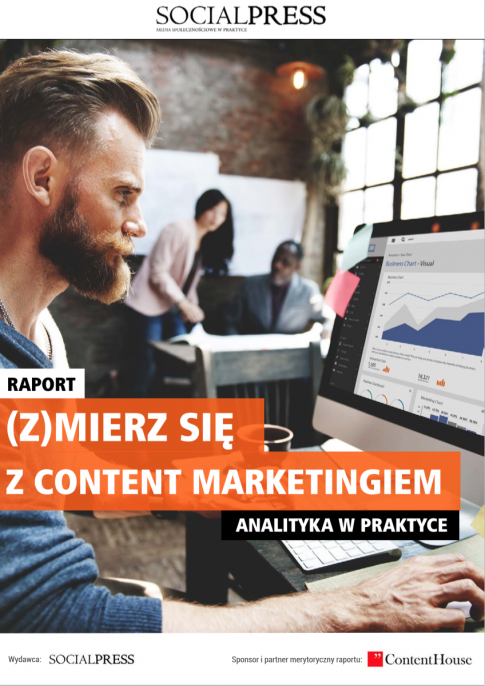 "Raport ""(Z)mierz się z content marketingiem"