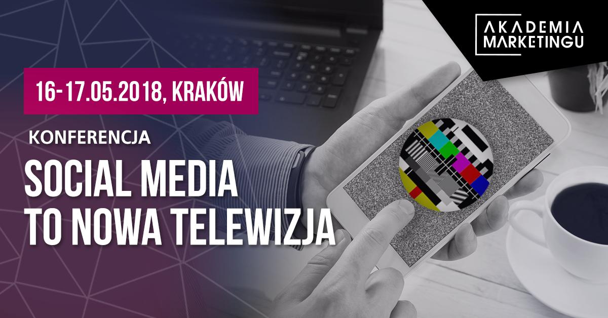 baner_akademia_marketingu_2018_social media to nowa telewizja konferencja