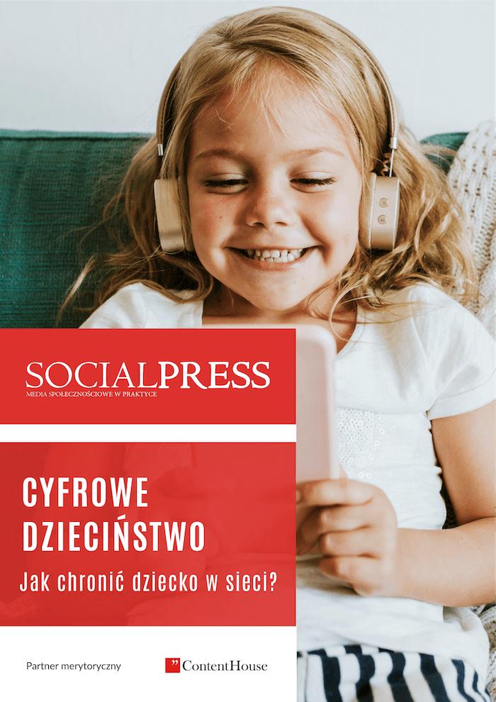 Raport SOCIALPRESS - Cyfrowe dzieciństwo